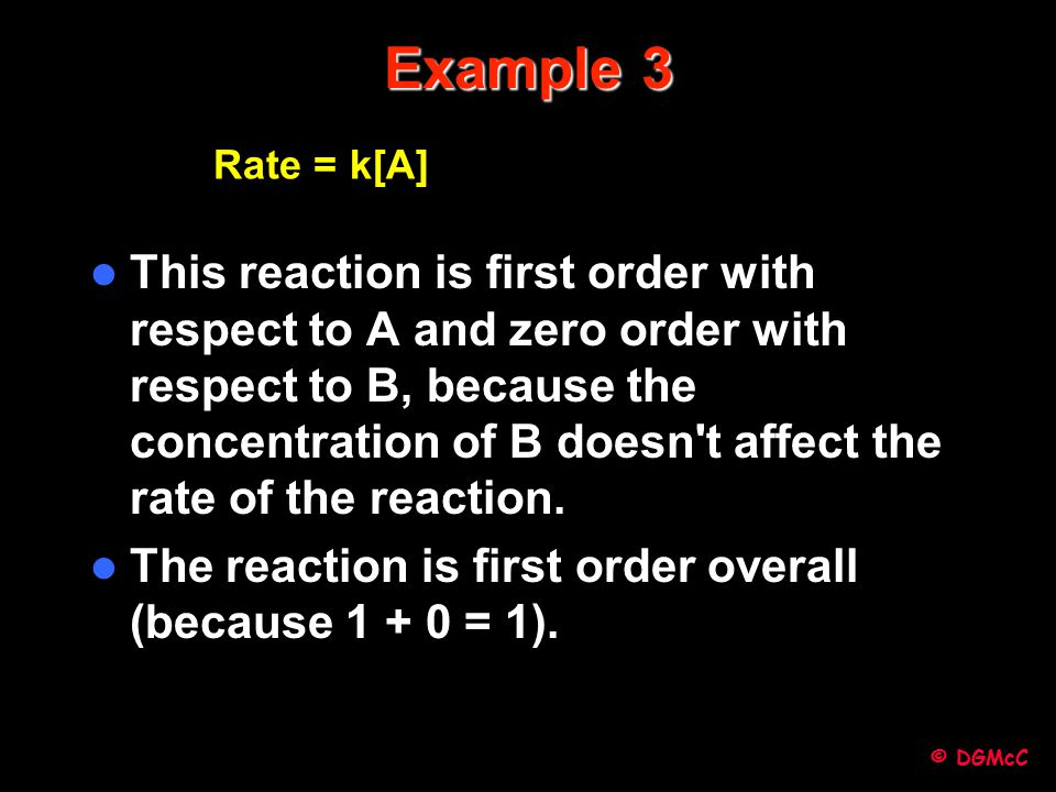 Example 3 Rate = k[A]